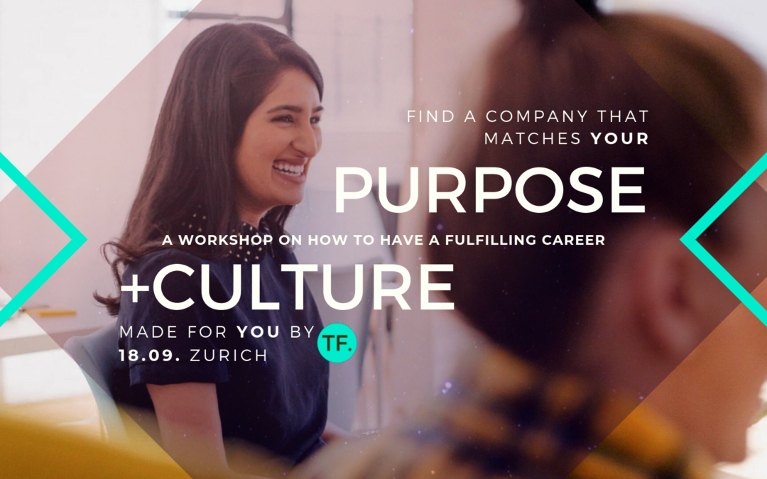 Culture Purpose Match – find your perfect company (workshop)