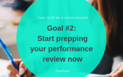 Goal #2: Start prepping our performance review now