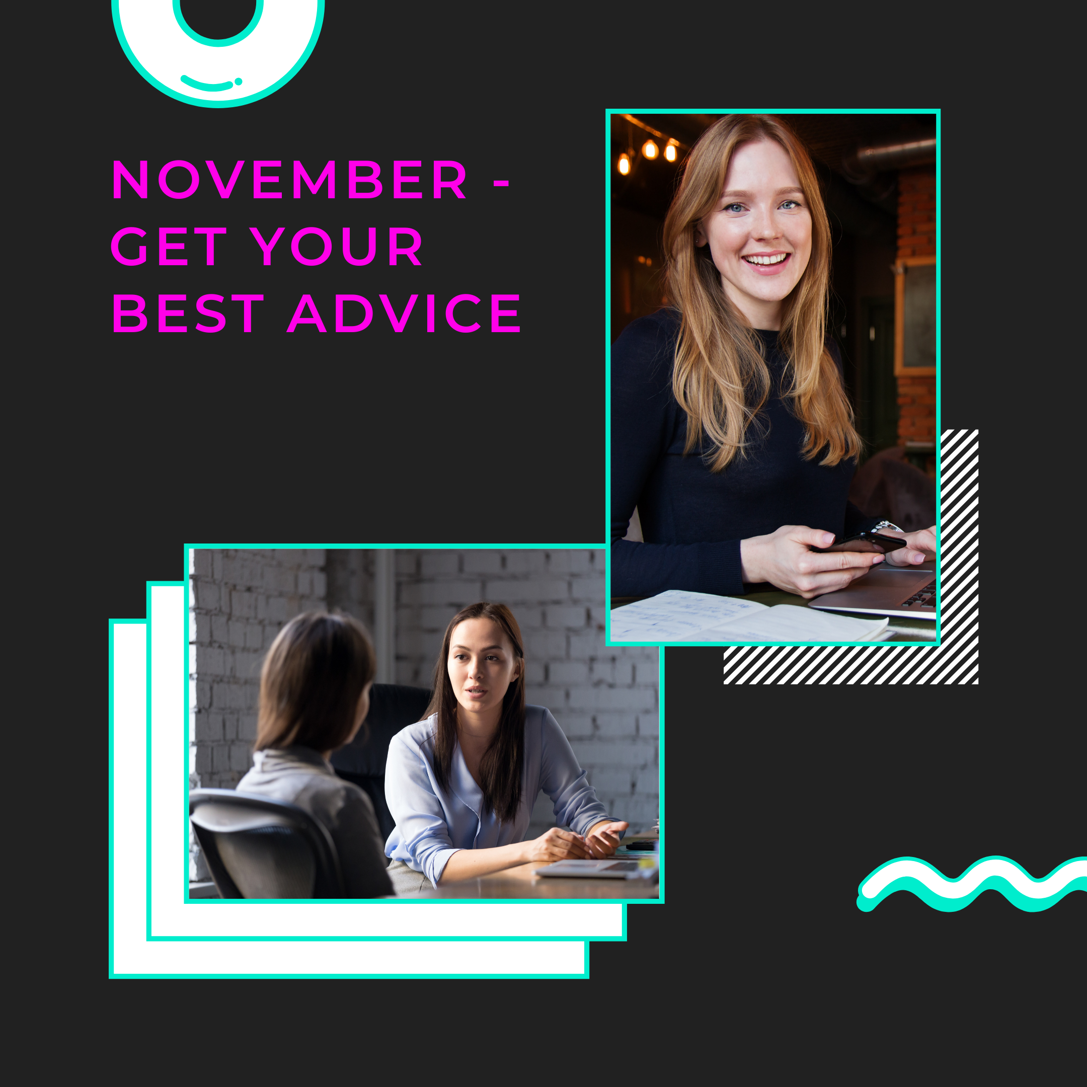 Get your best advice in November