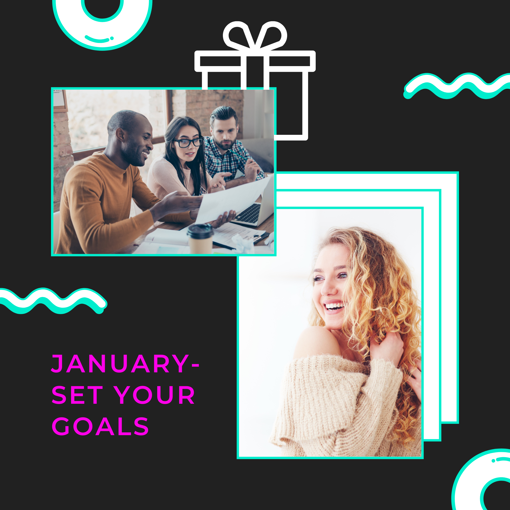 Set your goals in January