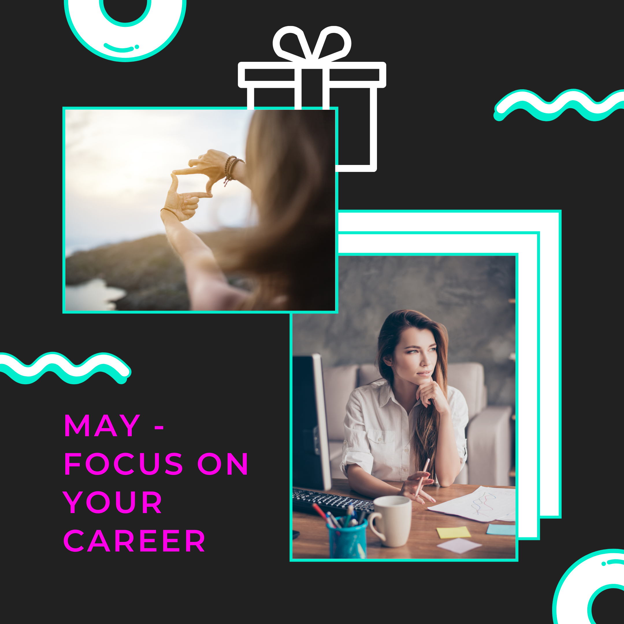 Focus on your Career in May