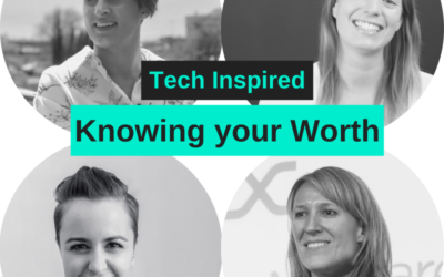 Tech Inspired – Knowing your Worth